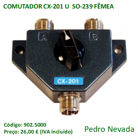 COMUTADOR CX-201U  SO-239 FÊMEA - Pedro Nevada
