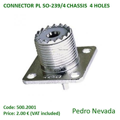 CONNECTOR PL SO-239/4 CHASSIS  4 HOLES - Pedro Nevada