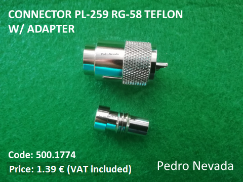 CONNECTOR PL-259 RG-58 TEFLON W/ ADAPTER - Pedro Nevada